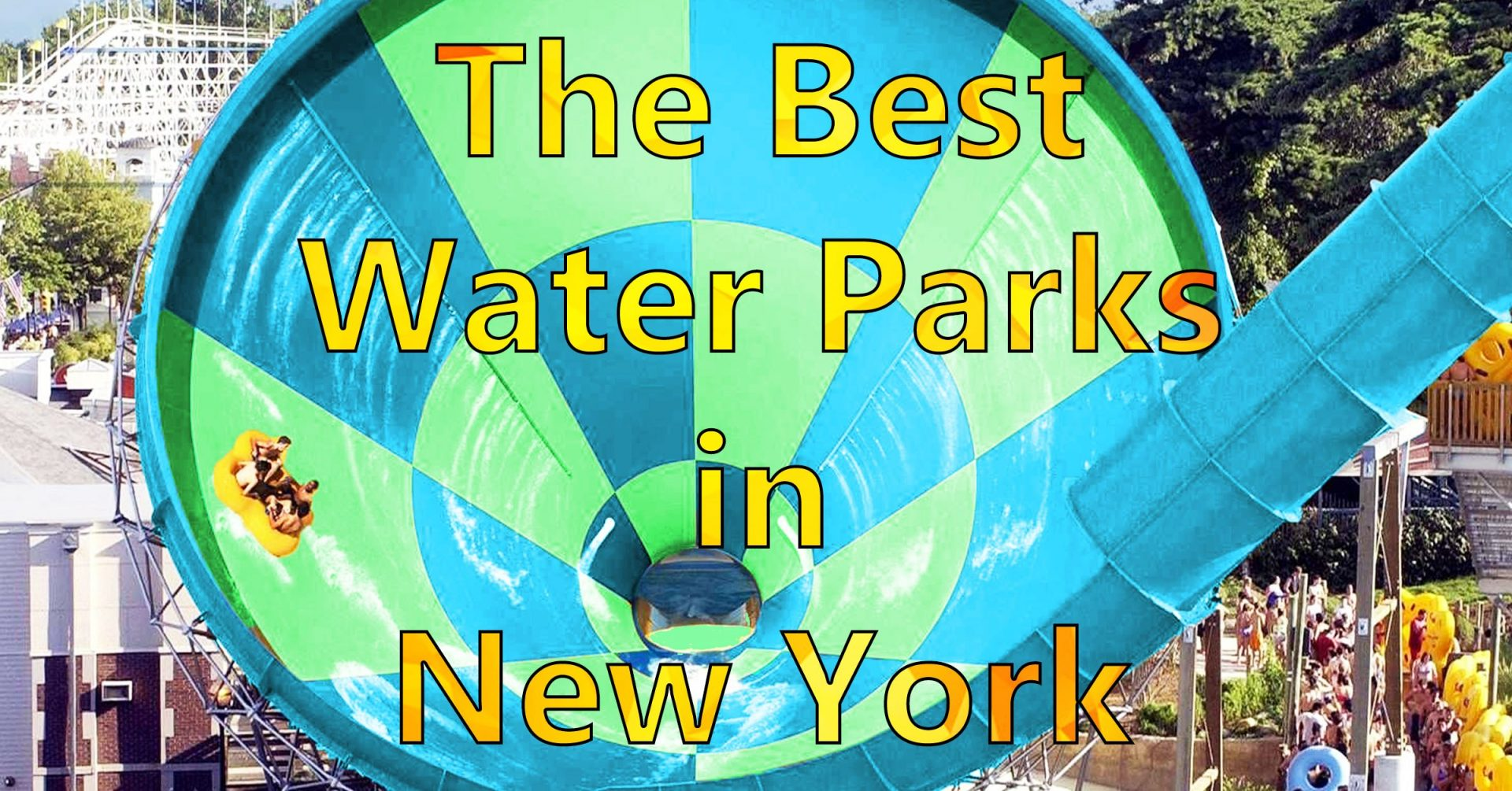 Best Water Parks In The New York